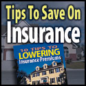 Insurance tips - lower your premiums